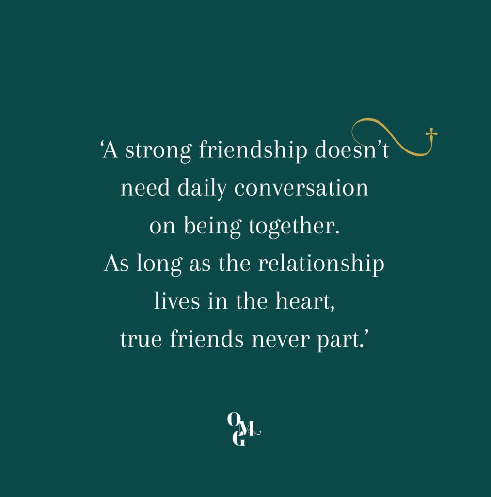 OMG Magazine - Omzien naar anderen Other Me God quote over vriendschap friendship - Other Me God - Magazine over spiritualiteit en zingeving voor een bezield leven